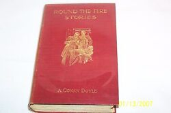 Round The Fire Stories By A. Conan Doyle Hardcover U. K. 1908 First Edition
