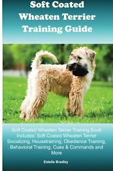 Soft Coated Wheaten Terrier Training Guide Soft Coated Wheaten Terrier Training