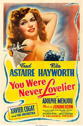 Poster You Were Never Lovelier 1942 27x41 Vf 8.0 Fred Astaire Rita Hayworth