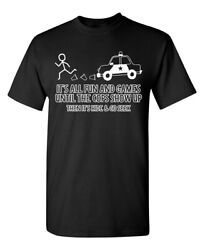 Fun and Games Sarcastic Fun Cool Adult Graphic Gift Idea Humor Funny T Shirt $11.55