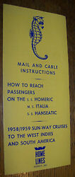 1958 Home Lines Cruise Ship Mail Cable Brochure Ss Homeric Italia Hanseatic