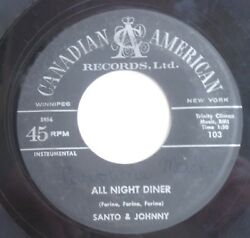 45 Rpm Record Santo And Johnny No Sleep Walk All Night Diner Label Both Sides Rare