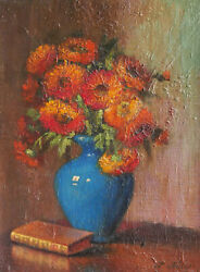 French School Oil On Canvas Painting Still Life Flowers Zinnias Vase Art Deco