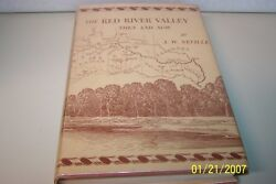 The Red River Valley Neville, A. W. Signed Usa 1948 English Hardcover W/jacket