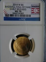 2014-W Baseball Hall of Fame $5 Gold   N.G.C.. MS 70 Early Releases.