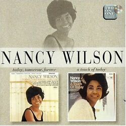 Nancy Wilson - Today Tomorrow Forever/a Touch Of Today - Cd Free Shipping