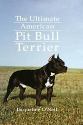 The Ultimate American Pit Bull Terrier (Howell reference books)-ExLibrary