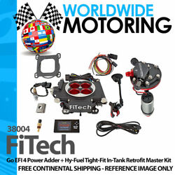 Go Efi 4 Power Adder + Hy-fuel Tight-fit In-tank Retrofit Kit 38004 By Fitech