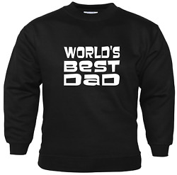 WORLDS BEST DAD Novelty Sweatshirt Slogan Gift Ideas For Dads Fathers Birthday