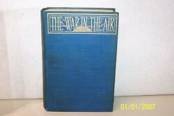 The War In The Air H. G. Wells 1908 United Kingdom London Hardcover Illustrated
