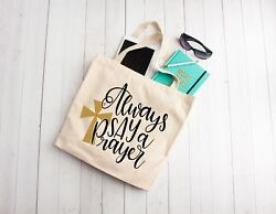 Always Say a Prayer Custom tote bag custom name totes totes for bible study p $9.00