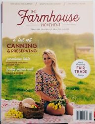 The Farmhouse Movement July August 2018 4 Canning And Preserving Free Shipping Cb