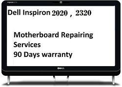 Dell Inspiron One 2020 2320 Video Motherboard Repairing Services 90 Days W