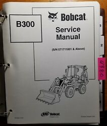 Bobcat B300 Backhoe Loader S/n 571711001- Service Manual 6901906 11/02 Revs 6/03