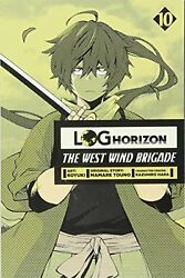 Log Horizon: The West Wind Brigade Vol. 10