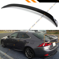 FOR 14 20 LEXUS IS200t IS250 IS350 F SPORT STYLE GLOSS BLACK TRUNK SPOILER WING