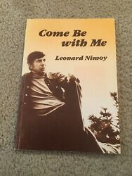 Leonard Nimoy Star Trek Signed Come Be With Me Poetry 1978 First Edition Tpb