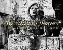 Stairway To Heaven The Final Resting Places Of Rockand039s Legends J