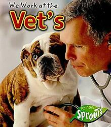 We Work At The Vet's Picture Book Angela Aylmore