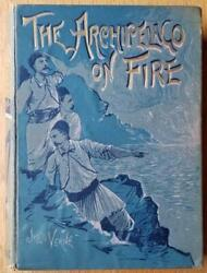 The Archipelago On Fire By Jules Verne - Sampson Low 1st Uk Edition - 1886