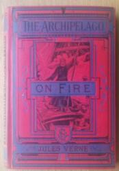 The Archipelago On Fire By Jules Verne - Sampson Low - 1888