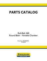 New Holland Roll-belt 460 Round Baler - Variable Chamber Parts Catalog