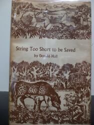 Donald Hall  String Too Short to be Saved Signed 1963