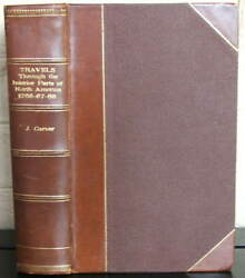 Travels Through Interior Parts Of North America In Years 1766...carver 1778 1st