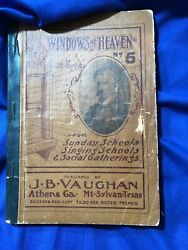 Antique Hymn Book Windows Of Heaven No. 5 By J.b. Vaughan - Early 1900and039s