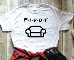 Pivot Sofa Couch Funny Humor T-shirt Women's S M L Xl New Friends Reference