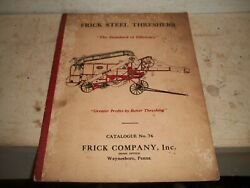 1936 Frick Co Advertising Catalog Threshers Steam Engines Twin City Tractor