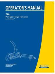New Holland 790 Pull Type Forage Harvester Operator`s Manual