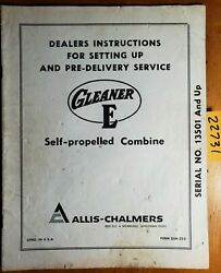 Allis-chalmers Gleaner E Combine S/n 13501- Setting Up And Pre-delivery Manual Dsm