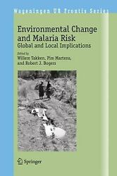 Environmental Change and Malaria Risk : Global and Local Implications-ExLibrary