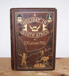 1882 A Holiday In South Africa By R W Leyland 1st Ed Rare Zulu Rorke's Drift