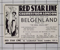 1934 Red Star Line Cruises From London On The Famous British Liner Belgenland Ad