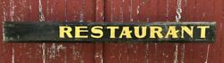 Antique Schmaltz And Gilt Paint Wooden Restaurant Sign 2 Sided Shipping Available