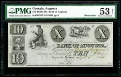 1830s Augusta, Georgia 10 Dollar Obsolete Bank Pmg About Uncirculated 53 Epq