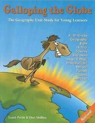 Galloping The Globe The Geography Unit Study For Young Learners...
