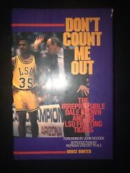Dont Count Me Out The Irrepressible Dale Drown By Bruce Hunter 1st Ed Signed x2