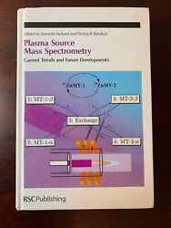 Plasma Source Mass Spectrometry Current Trends And Future Developments By Holla