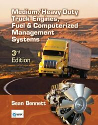 Medium Heavy Duty Truck Engines Fuel And Computerized By Bennett