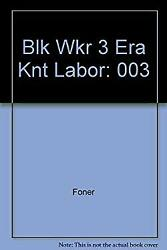 Black Worker The Era Of The Knights Of Labor By Foner, Philip Sheldon
