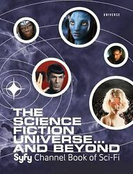 Science Fiction Universe And Beyond Syfy Channel Book Of Sci-fi Hardcover