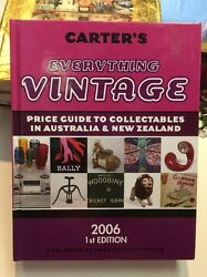Carter's Everything Vintage 2006 Edition Antiques And Collectables Book
