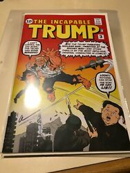 The Incapable Trump Issue 3. Limited Edition 200 Nycc 2019 New York Comic Con