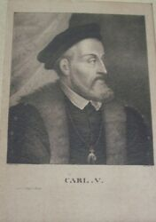 Rare 1830 Steel Engraving Of Holy Roman Emperor Carl V Karl Paintied By Titian