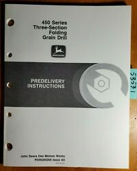John Deere 450 Series 3 Section Folding Grain Drill Predelivery Inst Manual 1/90