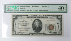 Finest Known 1st Nat'l Bank Of Paso Robles,ca 20 Ch 12172 Xf-40 Epq