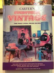 Carterand039s Everything Vintage 2007 Edition Antiques And Collectables Book
